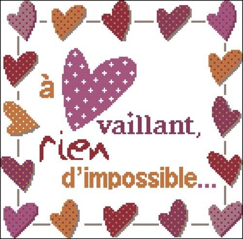 A coeur vaillant rien d'impossible
